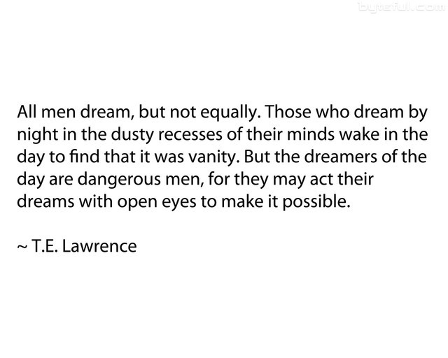 TE Lawrence Quote