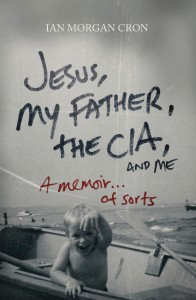 Book-Cover-Jesus-My-Father-The-CIA-and-Me-196x300